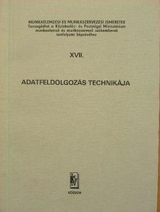 Kovács László - Adatfeldolgozás technikája [antikvár]