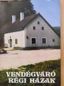 Détshy Mihály - Vendégváró régi házak [antikvár]