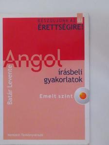 Batár Levente - Angol írásbeli gyakorlatok [antikvár]