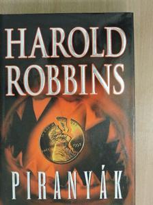 Harold Robbins - Piranyák [antikvár]