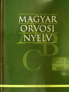 Balogh Lajos - Magyar Orvosi Nyelv 2008. december [antikvár]