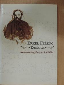 Németh Csaba - Erkel Ferenc Emlékház [antikvár]