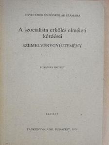 A. Titarenko - A szocialista erkölcs elméleti kérdései [antikvár]