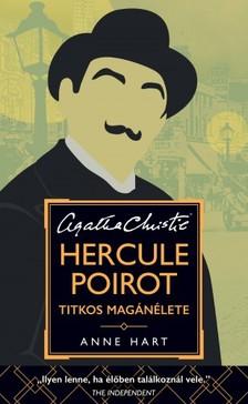 Anne Hart - Hercule Poirot titkos magánélete [eKönyv: epub, mobi]