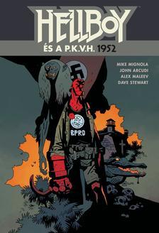 Mike Mignola - Hellboy és a P.K.V.H. - 1952