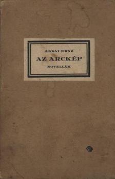 Andai Ernő - Az arckép (dedikált) [antikvár]