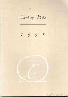 Tarbay Ede - 1991 (dedikált) [antikvár]