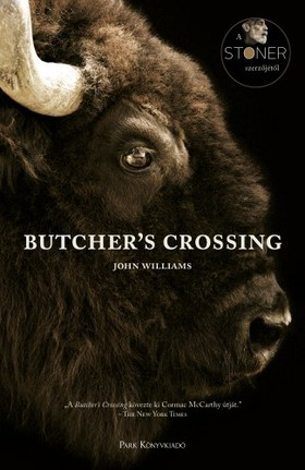 JOHN WILLIAMS - Butcher's Crossing [eKönyv: epub, mobi]