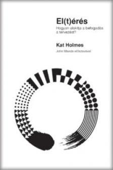 Kat Holmes - El(t)érés