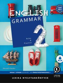 Németh Katalin - English Grammar 2 - Rules and PracticeLX-0099-1