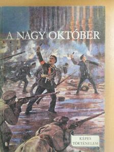 Földes Péter - A Nagy Október [antikvár]