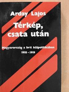 Arday Lajos - Térkép, csata után [antikvár]