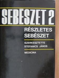 Dr. Árvai Attila - Sebészet 2. [antikvár]