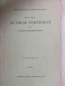 Maróti Egon - Az ókor története IV. [antikvár]