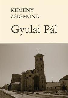 Kemény Zsigmond - Gyulai Pál I-II.