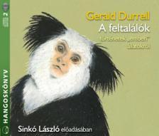 Gerald Durrell - A FELTALÁLÓK - HANGOSKÖNYV