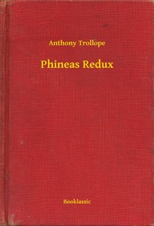 Anthony Trollope - Phineas Redux [eKönyv: epub, mobi]