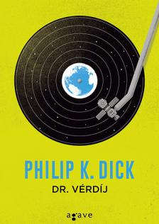 Philip K. Dick - Dr. Vérdíj
