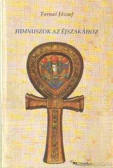 Tornai József - Himnuszok az éjszakához [antikvár]