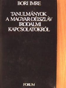 Bori Imre - Tanulmányok a magyar-délszláv irodalmi kapcsolatokról [antikvár]