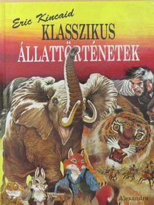 Graeme Kent - Klasszikus állattörténetek [antikvár]