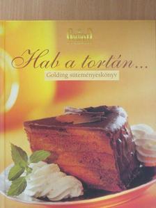 Balogh Ádám - Hab a tortán... [antikvár]