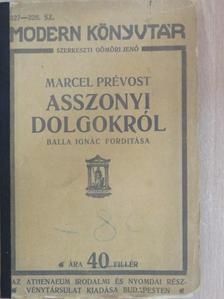 Marcel Prévost - Asszonyi dolgokról [antikvár]