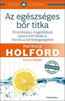 Patrick Holford - Az egészséges bőr titka