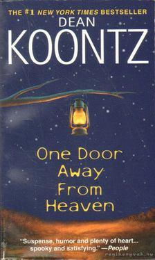 Dean R. Koontz - One Door Away From Heaven [antikvár]