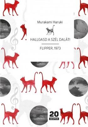 Murakami Haruki - Hallgasd a szél dalát! - Flipper, 1973 [eKönyv: epub, mobi]