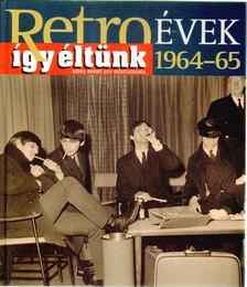 Széky János - Így éltünk 1964-65 [antikvár]