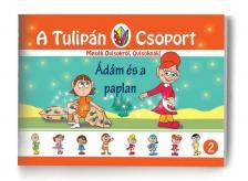 Szabó Ágnes - A Tulipán Csoport - Ádám és a paplan