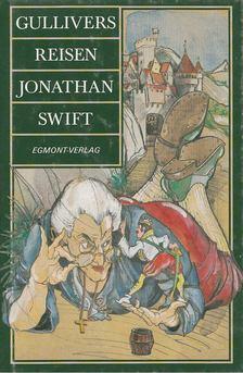 Jonathan Swift - Gullivers Reisen [antikvár]