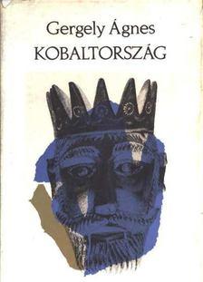 GERGELY ÁGNES - Kobaltország [antikvár]