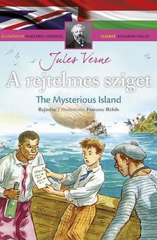 Klasszikusok magyarul - angolul: A rejtelmes sziget/The Mysterious Island