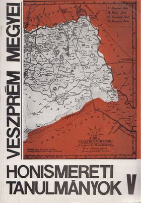 több szerző - Veszprém megyei honismereti tanulmányok V. [antikvár]