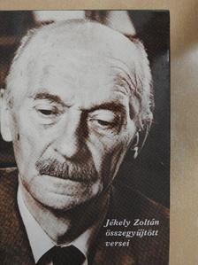 Jékely Zoltán - Jékely Zoltán összegyűjtött versei [antikvár]