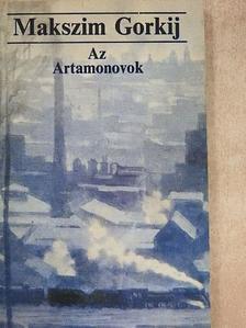 Maxim Gorkij - Az Artamonovok [antikvár]