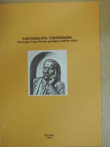 Bogsch László - Tápióságtól Tápióságig [antikvár]
