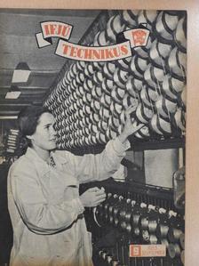Csulák Mihály - Ifjú technikus 1953. szeptember [antikvár]