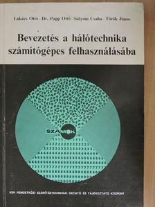 Dr. Papp Ottó - Bevezetés a hálótechnika számítógépes felhasználásába [antikvár]