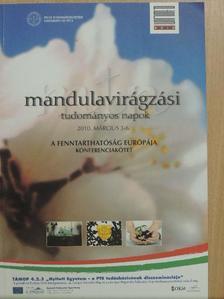 Dr. Bogár László - Mandulavirágzási tudományos napok 2010. március 3-6. [antikvár]