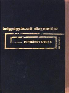 Fischer Antal - Belgyógyászati diagnostica [antikvár]