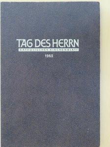 Franz Braumann - Tag des Herrn 1965 [antikvár]
