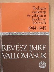 Révész Imre - Vallomások [antikvár]