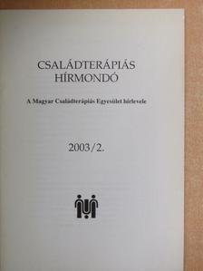 Iszlai Zoltán - Családterápiás Hírmondó 2003/2. [antikvár]