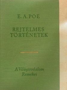 Edgar Allan Poe - Rejtelmes történetek [antikvár]