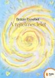 BRÁTÁN ERZSÉBET - A rejtelmes lelet [eKönyv: pdf, epub, mobi]