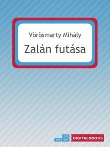 Vörösmarty Mihály - Zalán futása [eKönyv: epub, mobi]