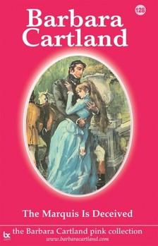 Barbara Cartland - The Marquis is Deceived [eKönyv: epub, mobi]